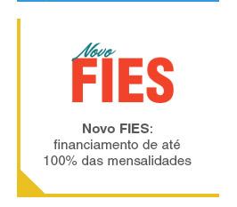 Novo FIES: financiamento de até 100% das mensalidades